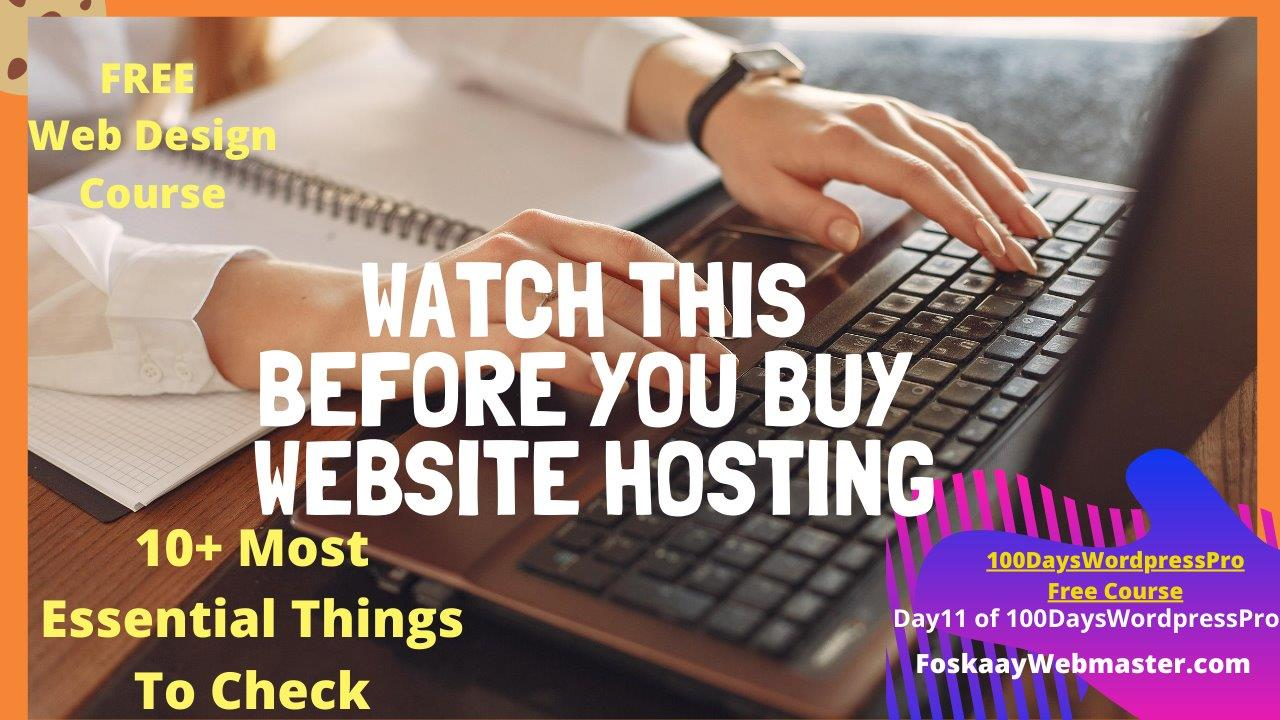 Web Hosting:10+ Most Essential Things To Check Before Buying Website Hosting